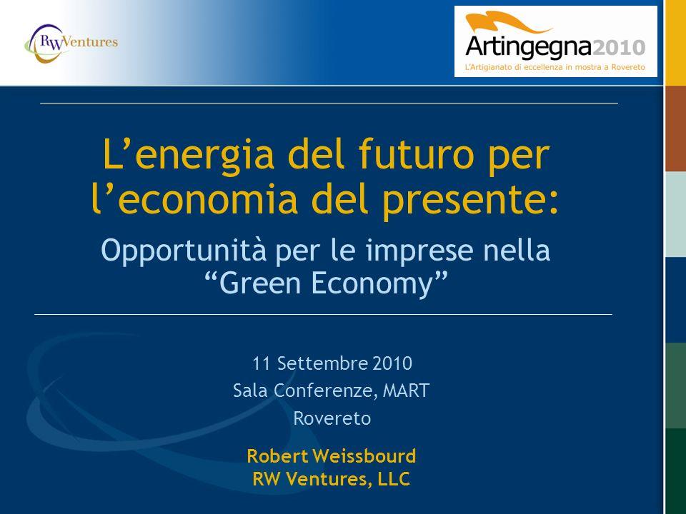 L'energia del futuro per l'economia del presente: