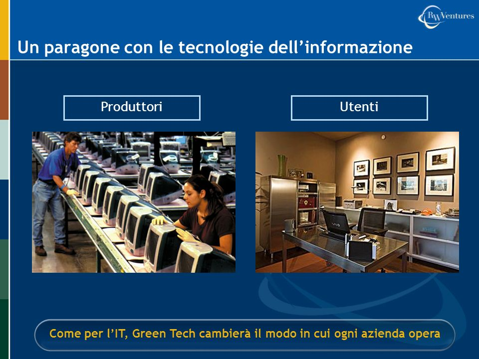 Un paragone con le tecnologie dell'informazione