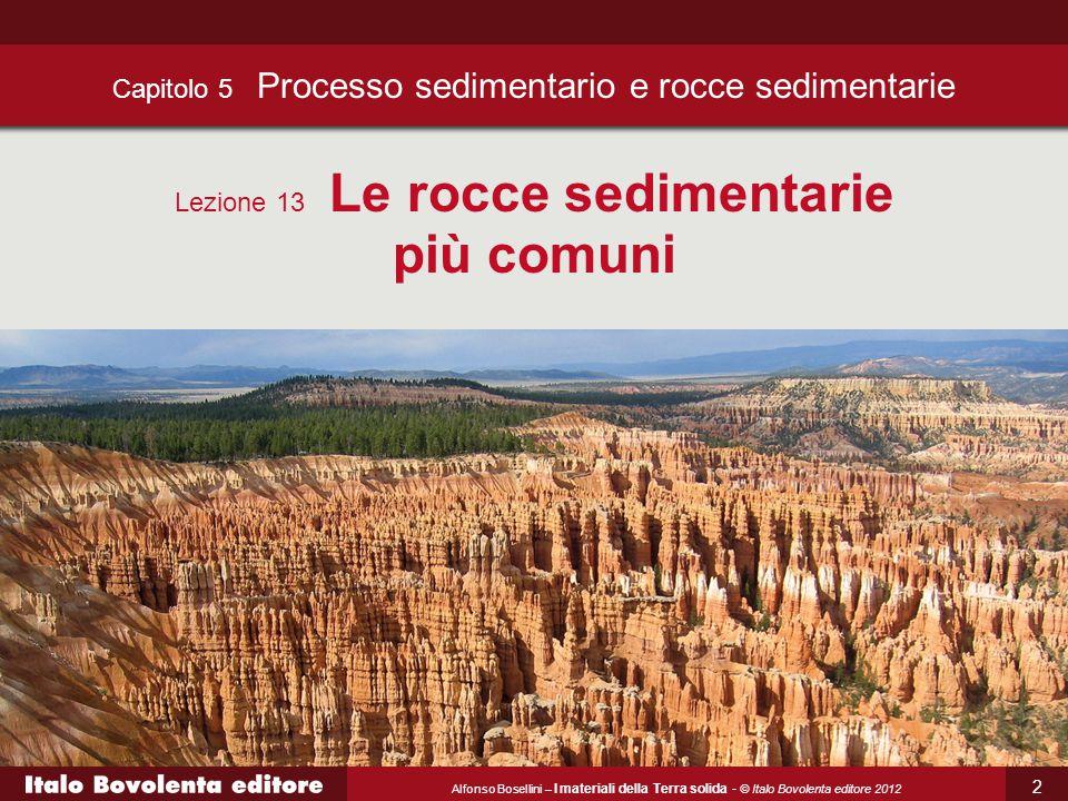 Capitolo 5 Processo sedimentario e rocce sedimentarie