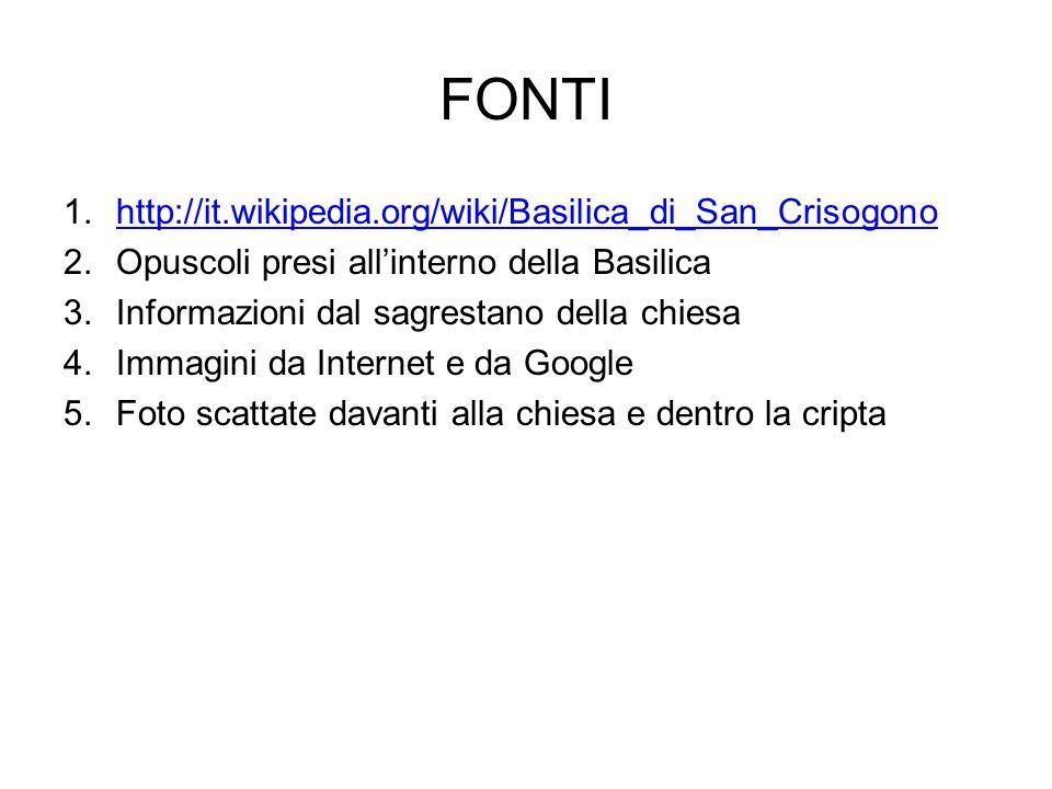 FONTI http://it.wikipedia.org/wiki/Basilica_di_San_Crisogono