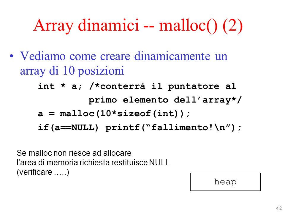 Array dinamici -- malloc() (2)