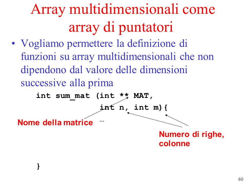 Array multidimensionali come array di puntatori