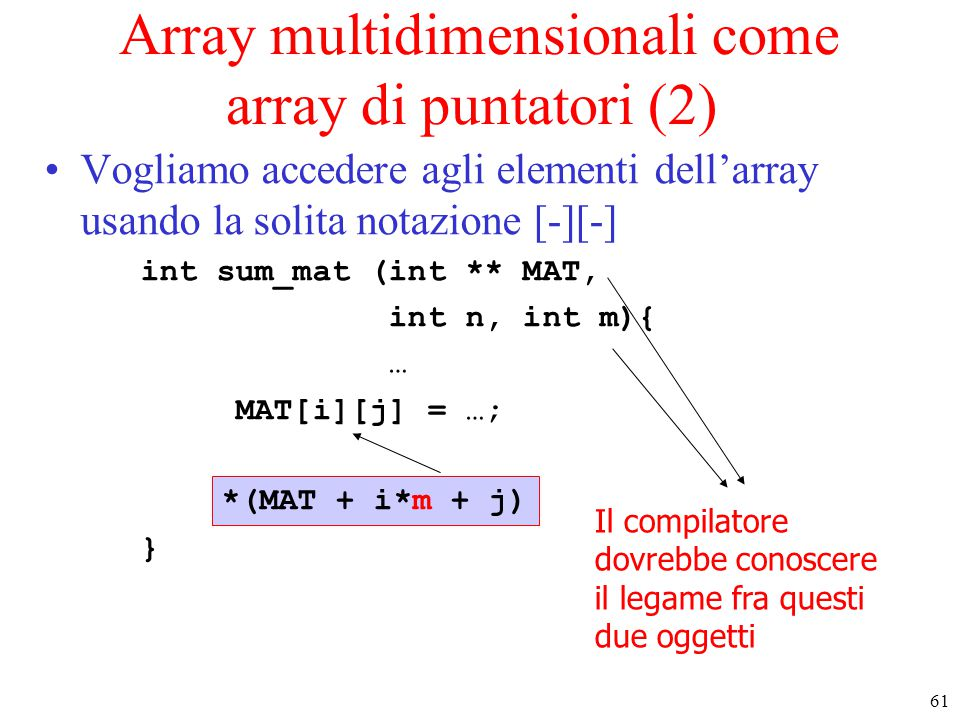 Array multidimensionali come array di puntatori (2)