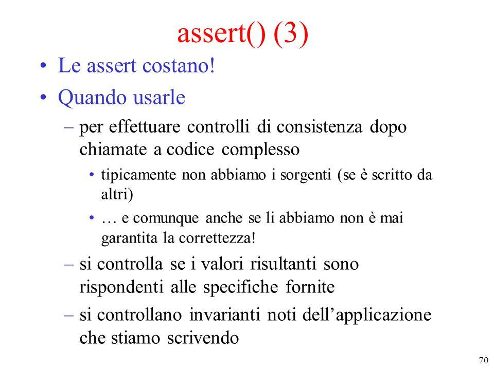 assert() (3) Le assert costano! Quando usarle