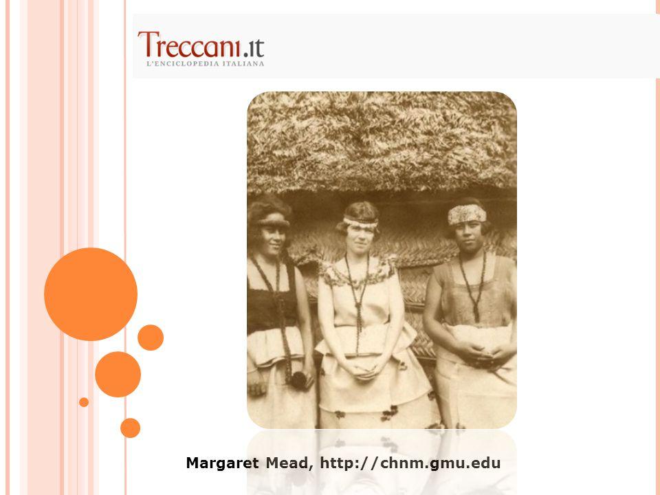 Margaret Mead, http://chnm.gmu.edu