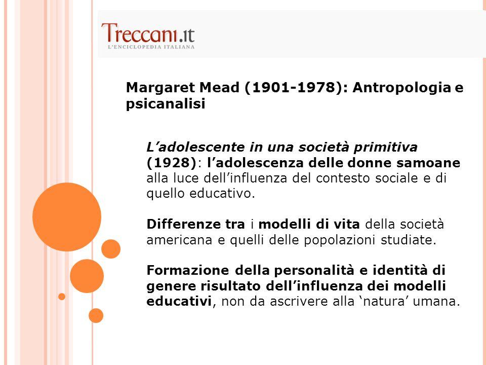 Margaret Mead (1901-1978): Antropologia e psicanalisi