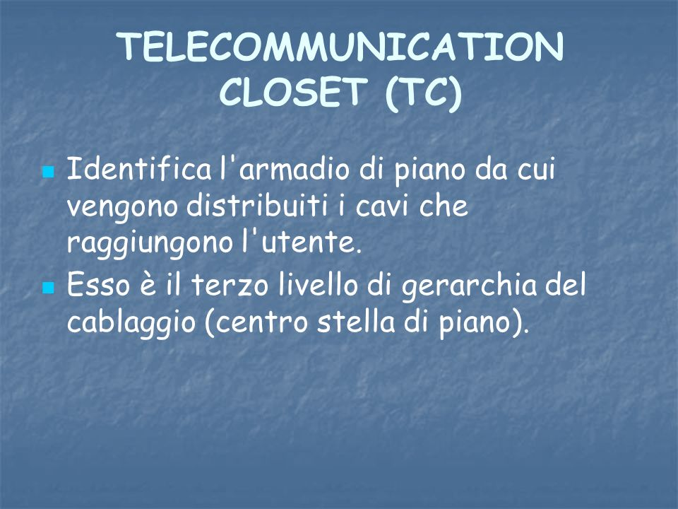 TELECOMMUNICATION CLOSET (TC)