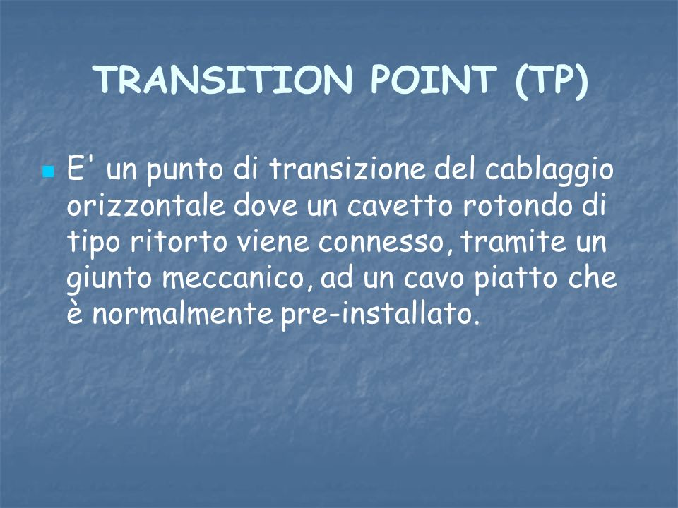 TRANSITION POINT (TP)
