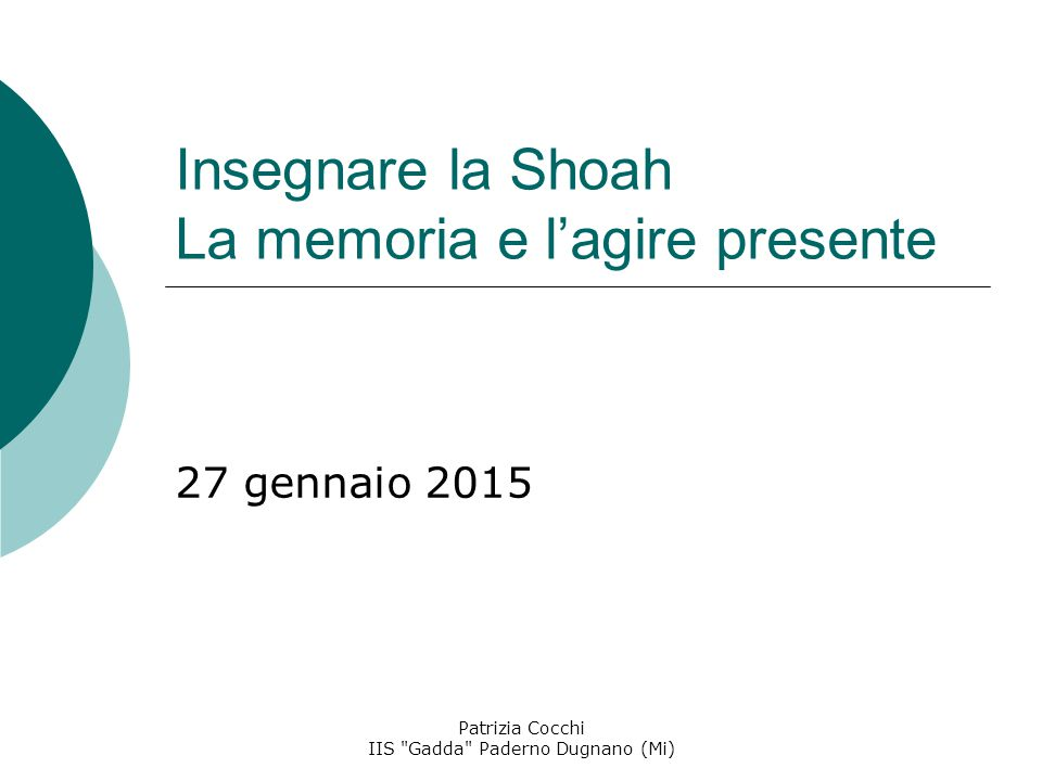 Insegnare la Shoah La memoria e l'agire presente