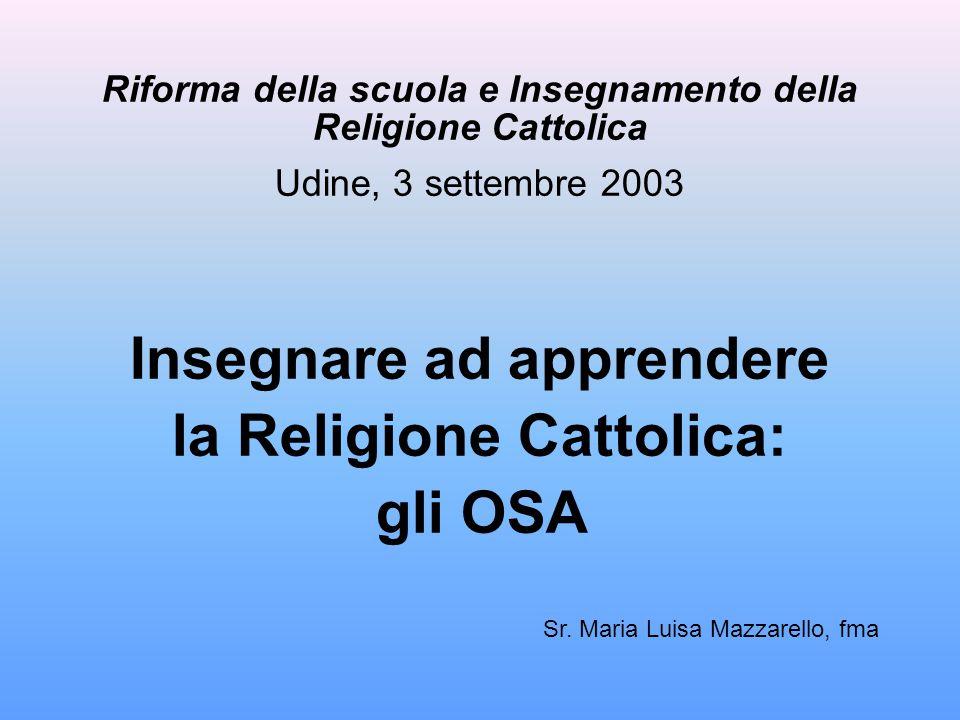 Insegnare ad apprendere la Religione Cattolica: gli OSA