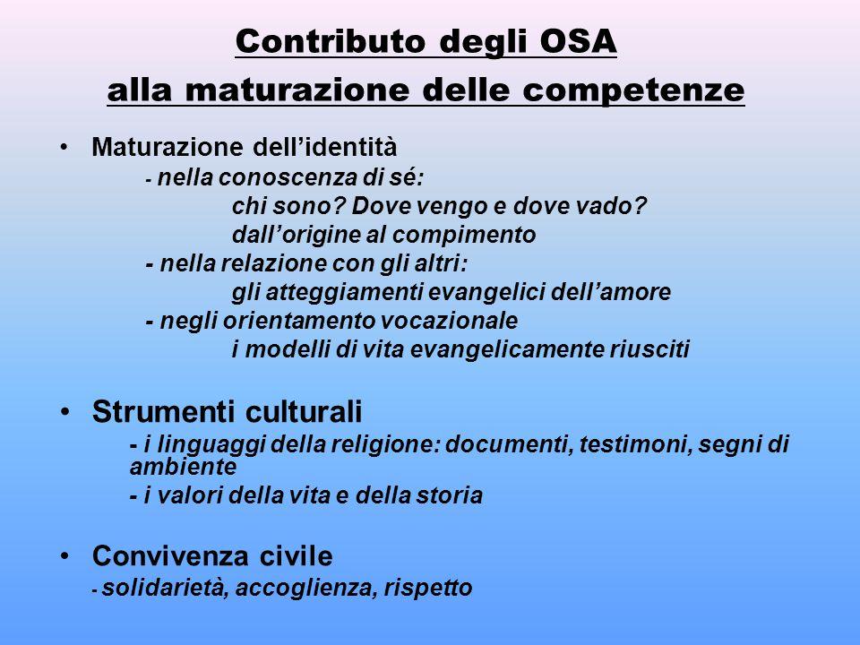 Contributo degli OSA alla maturazione delle competenze