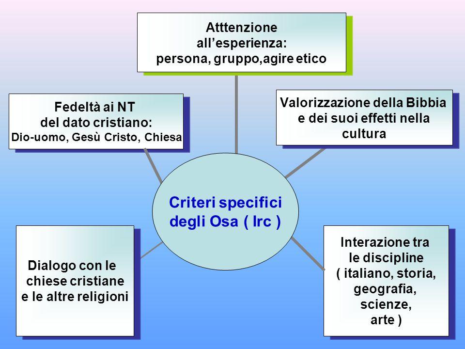 Criteri specifici degli Osa ( Irc )
