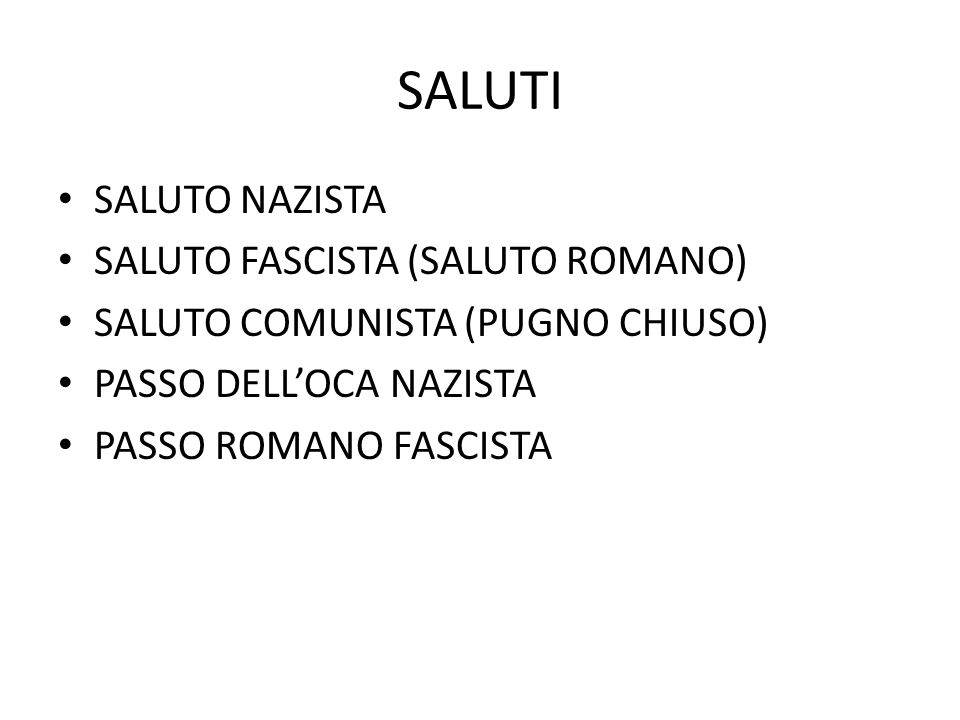 SALUTI SALUTO NAZISTA SALUTO FASCISTA (SALUTO ROMANO)