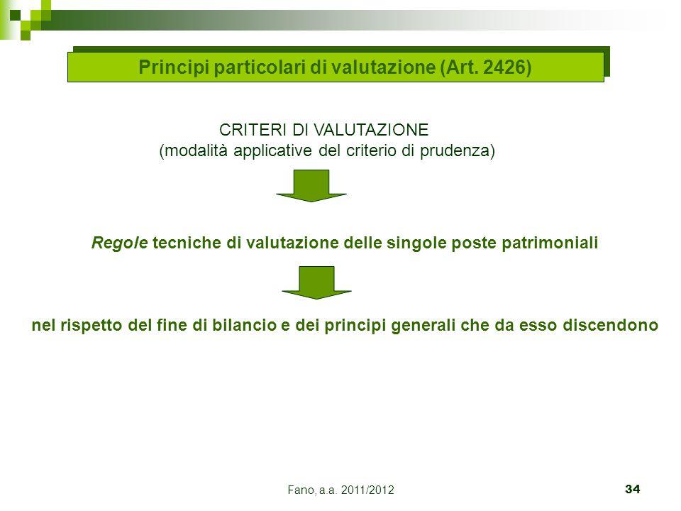 Principi particolari di valutazione (Art. 2426)