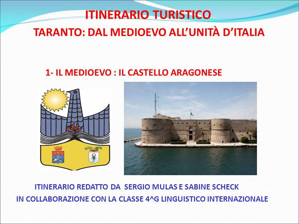 1- IL MEDIOEVO : IL CASTELLO ARAGONESE