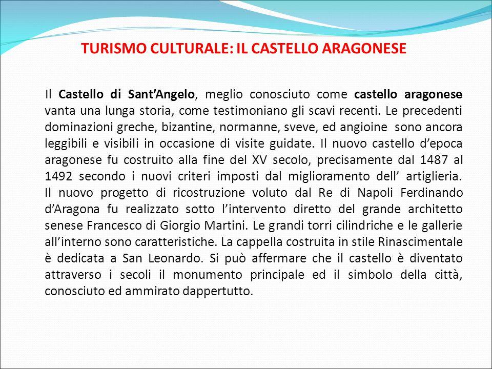 TURISMO CULTURALE: IL CASTELLO ARAGONESE