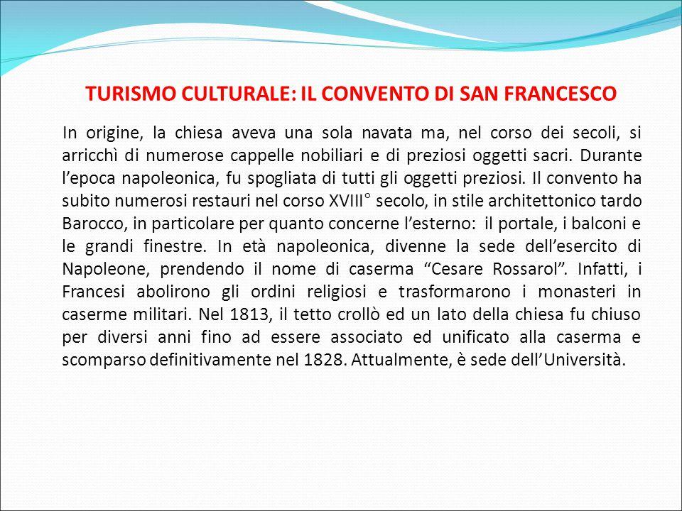 TURISMO CULTURALE: IL CONVENTO DI SAN FRANCESCO