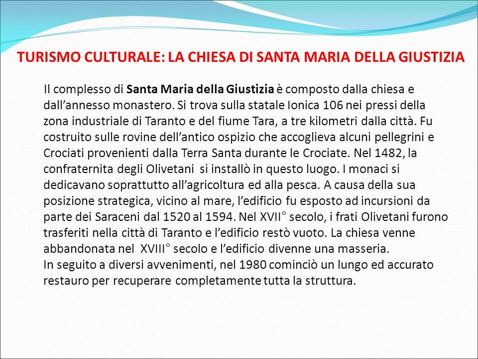 TURISMO CULTURALE: LA CHIESA DI SANTA MARIA DELLA GIUSTIZIA