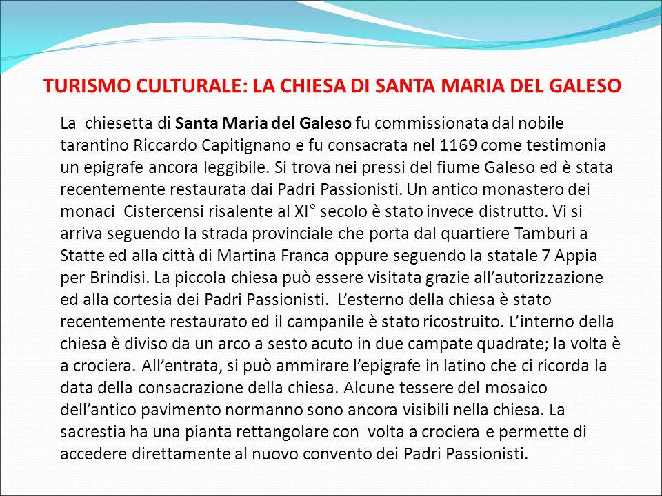 TURISMO CULTURALE: LA CHIESA DI SANTA MARIA DEL GALESO