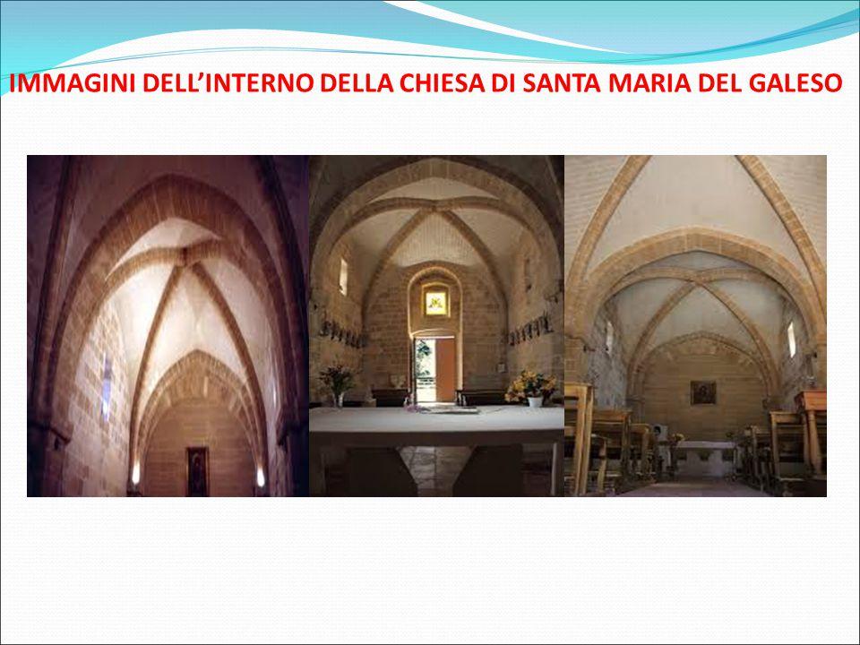 IMMAGINI DELL'INTERNO DELLA CHIESA DI SANTA MARIA DEL GALESO