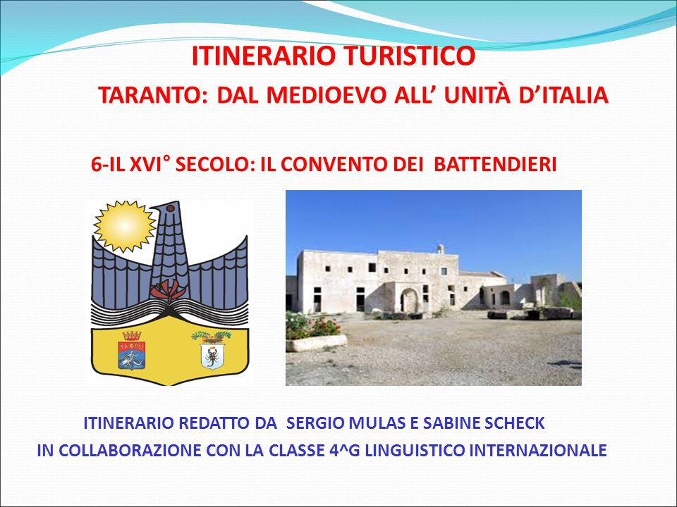 ITINERARIO TURISTICO TARANTO: DAL MEDIOEVO ALL' UNITÀ D'ITALIA