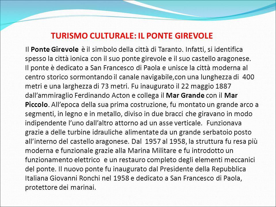 TURISMO CULTURALE: IL PONTE GIREVOLE