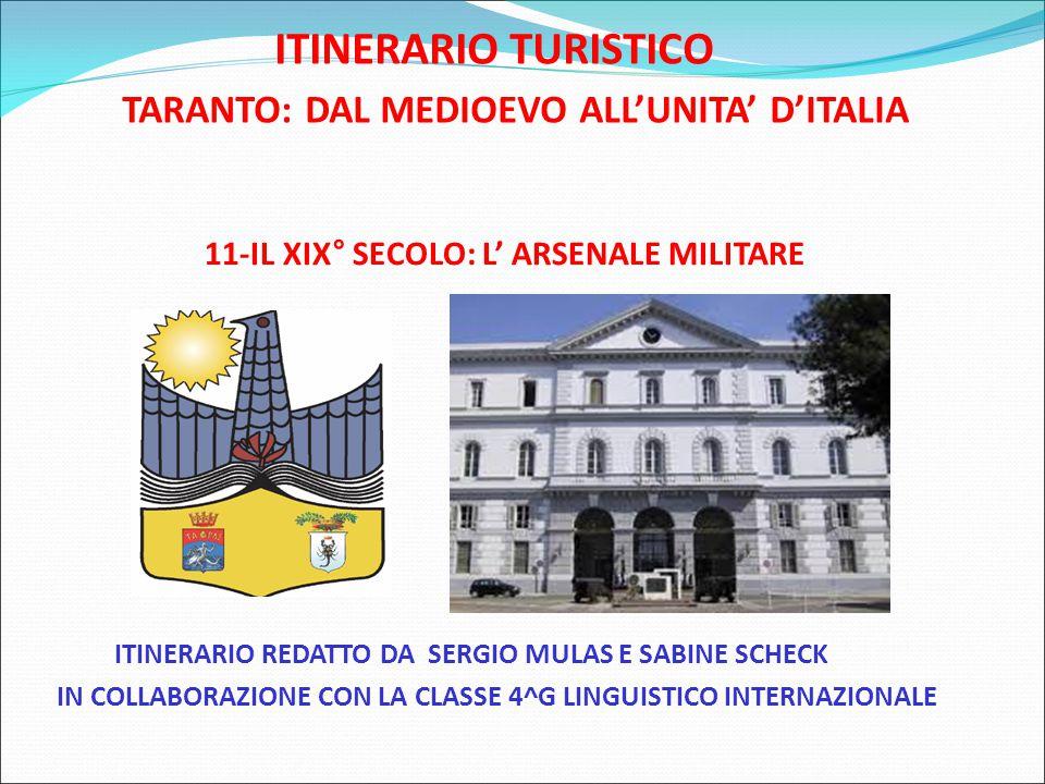 ITINERARIO TURISTICO TARANTO: DAL MEDIOEVO ALL'UNITA' D'ITALIA