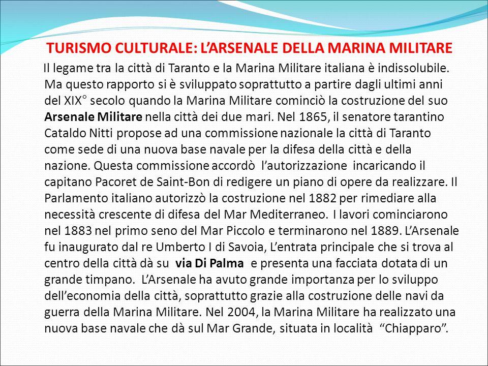 TURISMO CULTURALE: L'ARSENALE DELLA MARINA MILITARE