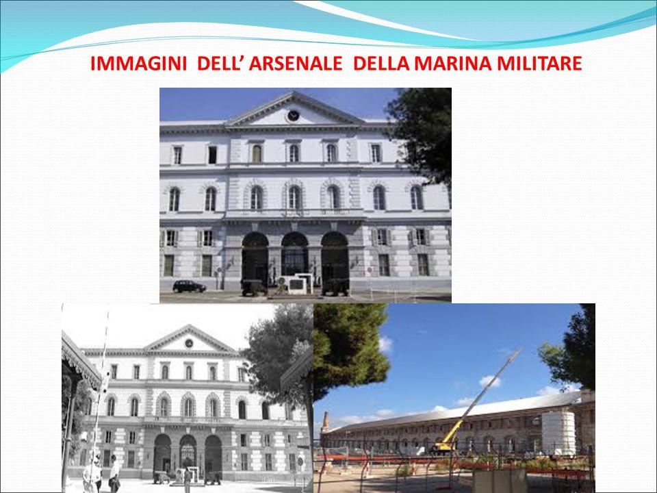 IMMAGINI DELL' ARSENALE DELLA MARINA MILITARE