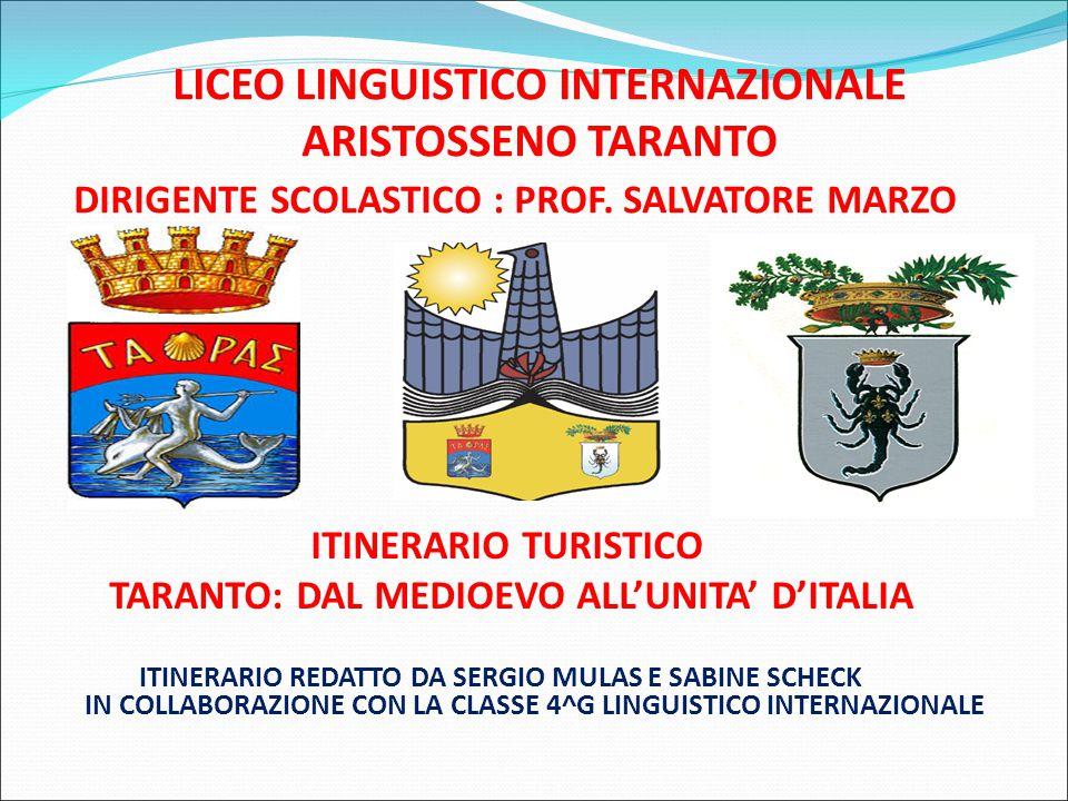 LICEO LINGUISTICO INTERNAZIONALE ARISTOSSENO TARANTO DIRIGENTE SCOLASTICO : PROF. SALVATORE MARZO