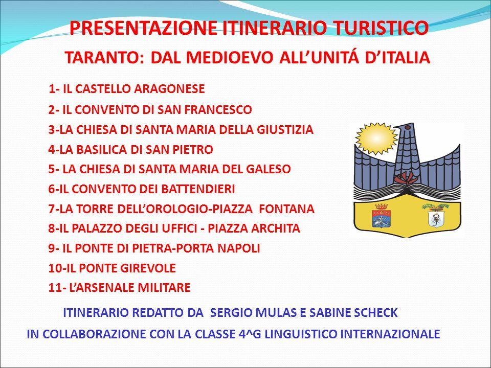 PRESENTAZIONE ITINERARIO TURISTICO TARANTO: DAL MEDIOEVO ALL'UNITÁ D'ITALIA