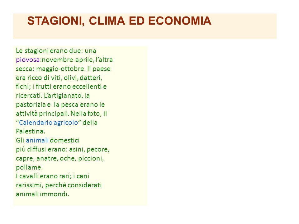 STAGIONI, CLIMA ED ECONOMIA