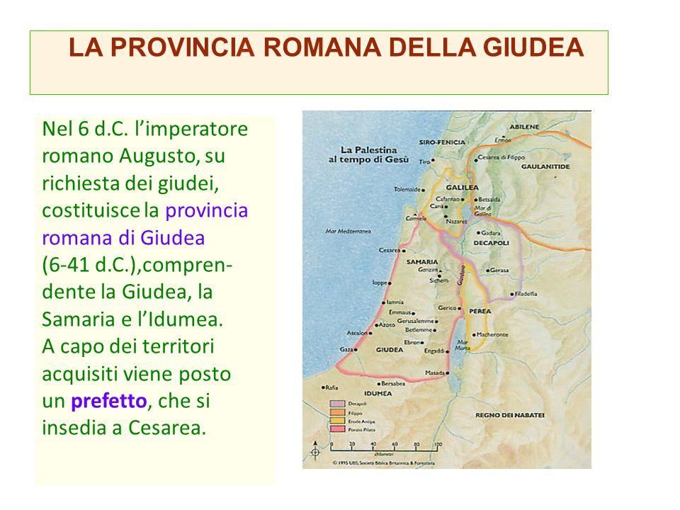 LA PROVINCIA ROMANA DELLA GIUDEA