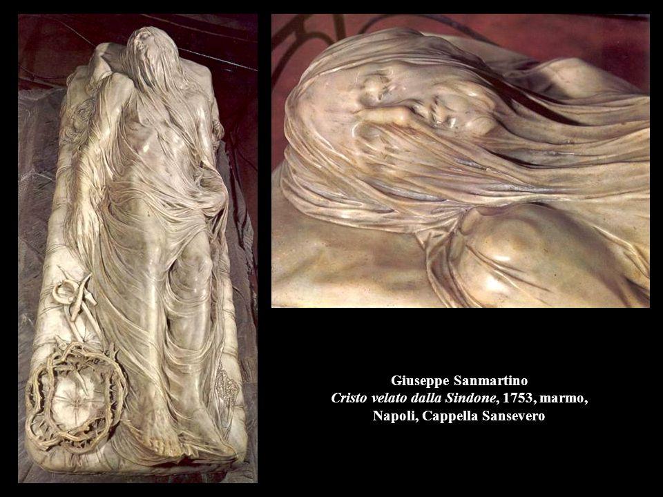 Giuseppe Sanmartino Cristo velato dalla Sindone, 1753, marmo, Napoli, Cappella Sansevero