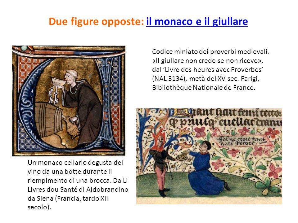 Due figure opposte: il monaco e il giullare