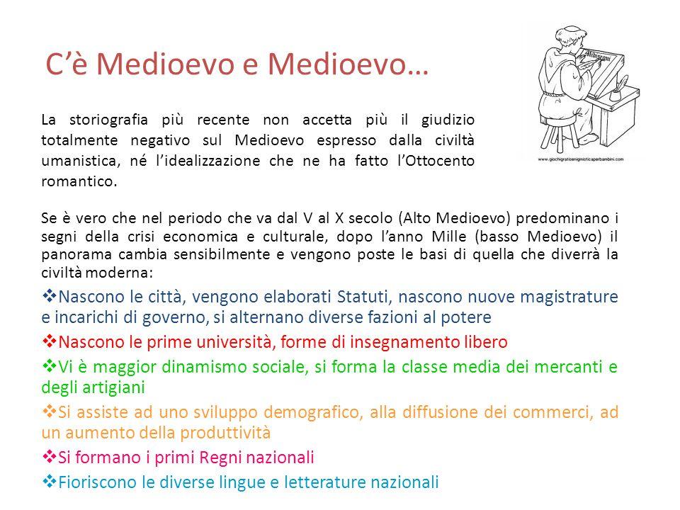 C'è Medioevo e Medioevo…