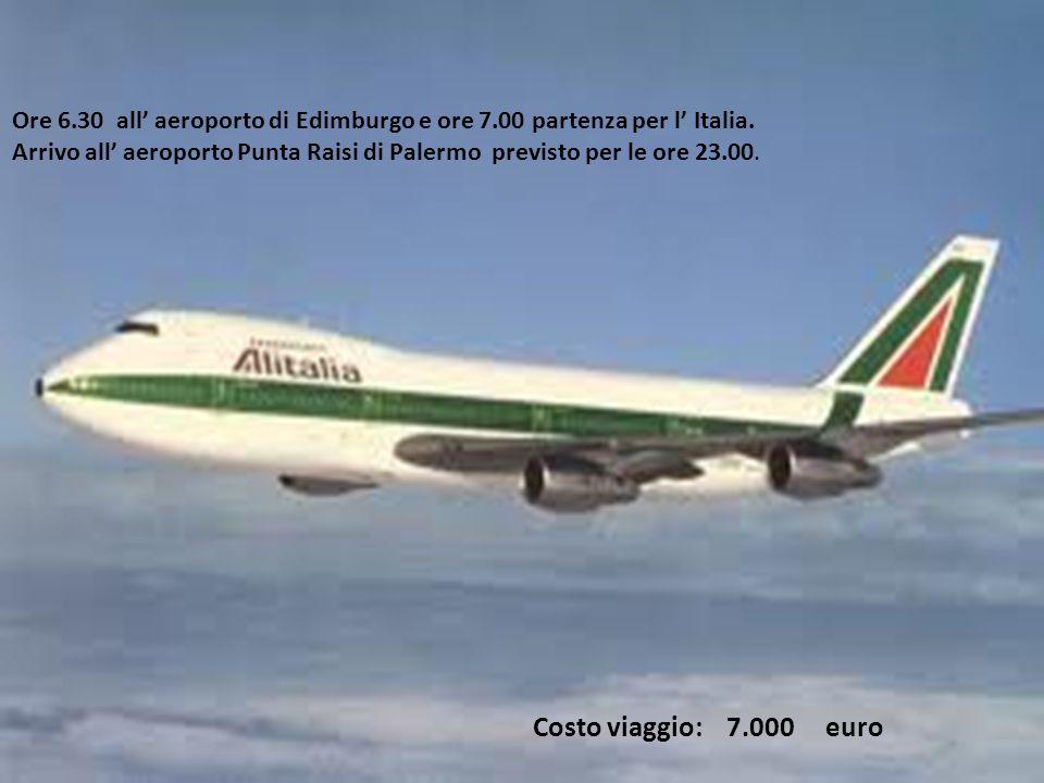 7° GIORNO Costo viaggio: 7.000 euro