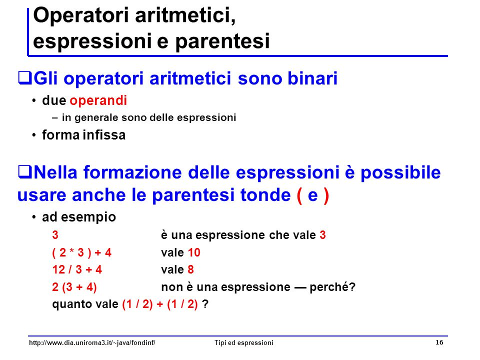 Operatori aritmetici, espressioni e parentesi