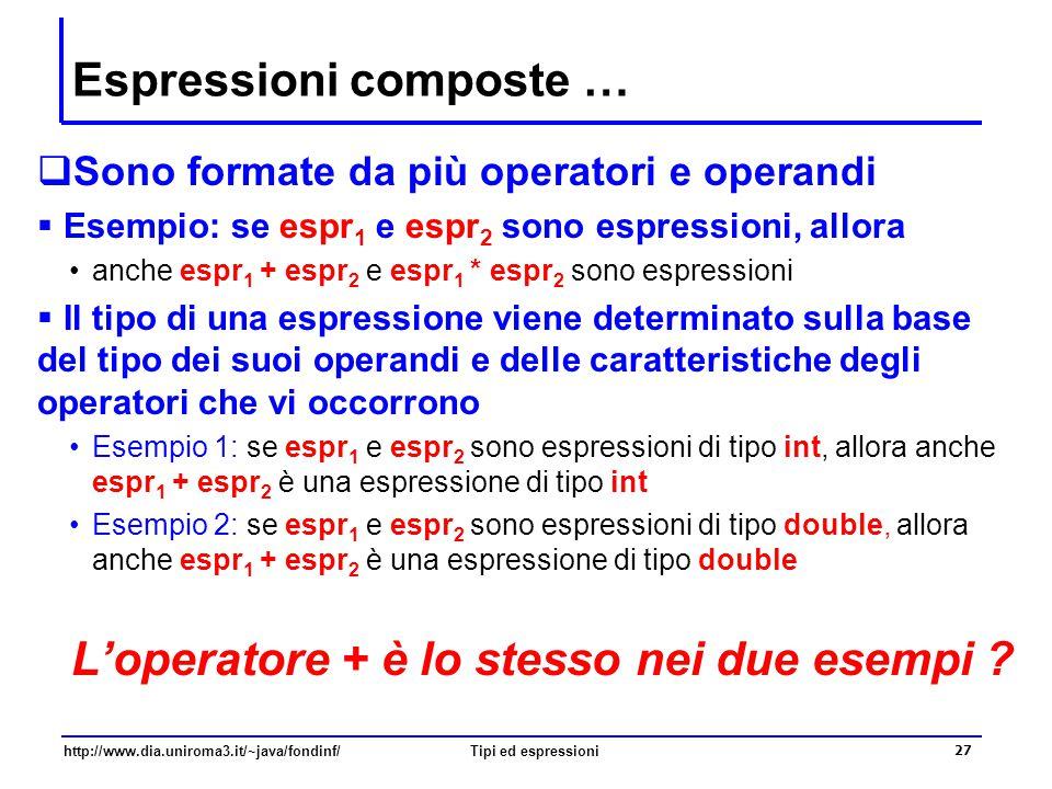 Espressioni composte …