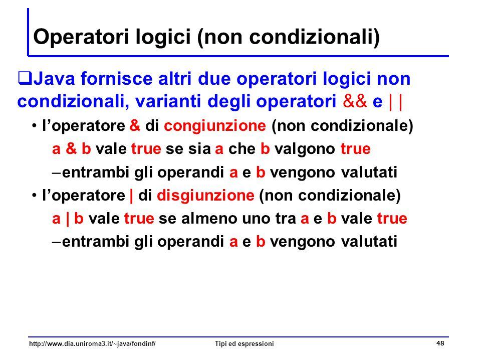 Operatori logici (non condizionali)