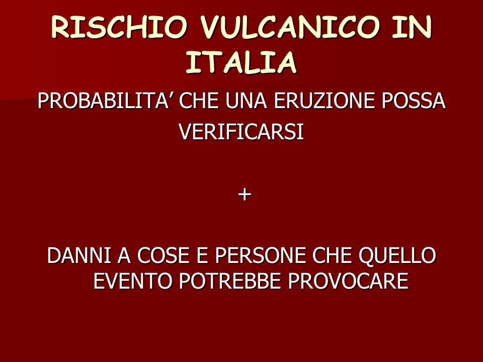RISCHIO VULCANICO IN ITALIA