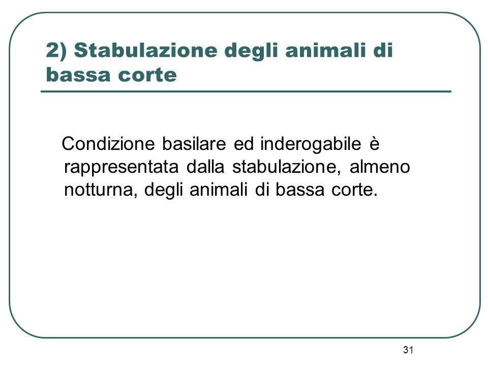 2) Stabulazione degli animali di bassa corte