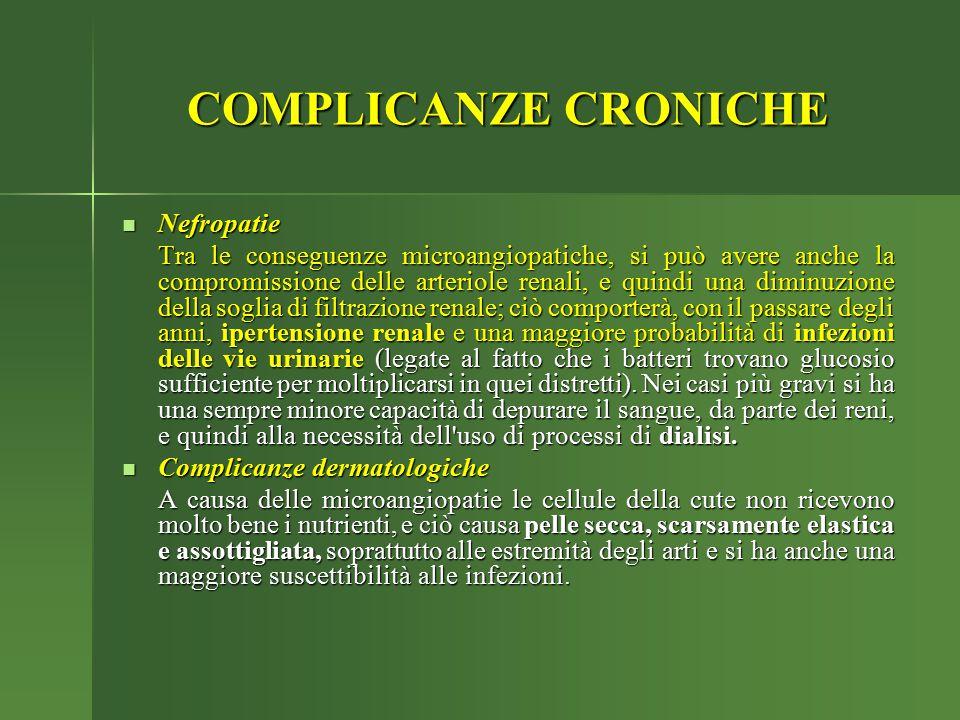 COMPLICANZE CRONICHE Nefropatie