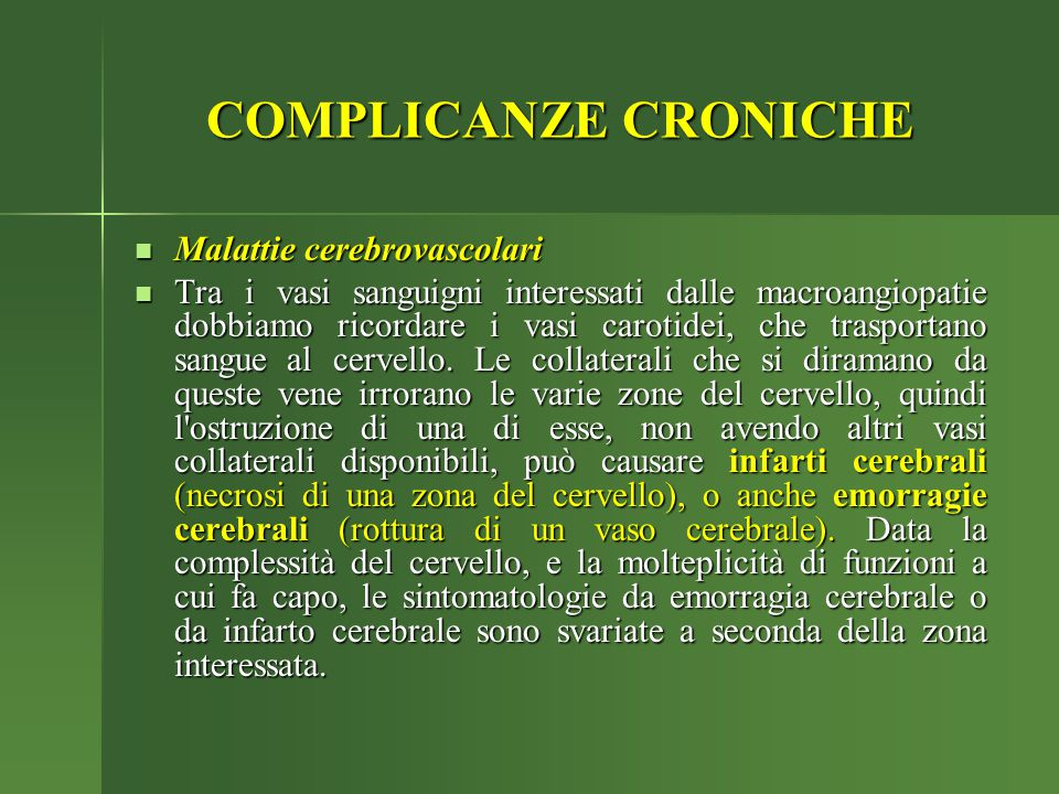 COMPLICANZE CRONICHE Malattie cerebrovascolari