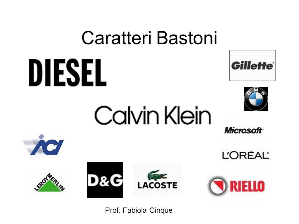 Caratteri Bastoni Prof. Fabiola Cinque