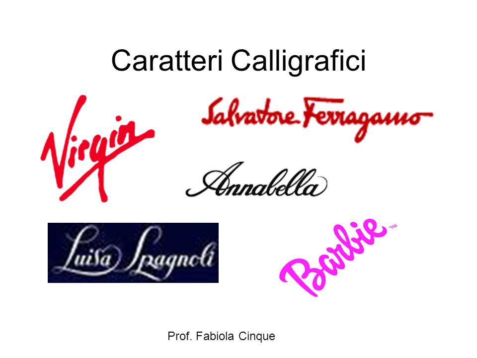 Caratteri Calligrafici