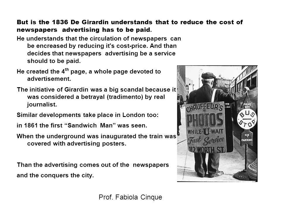 But is the 1836 De Girardin understands that to reduce the cost of newspapers advertising has to be paid.