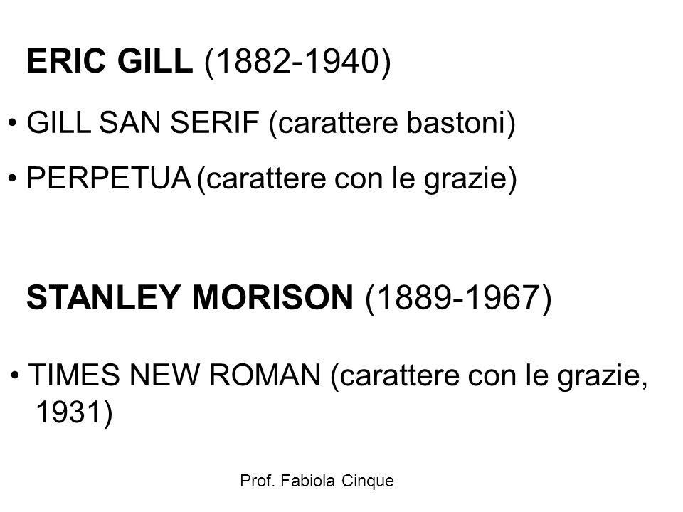 ERIC GILL (1882-1940) STANLEY MORISON (1889-1967)