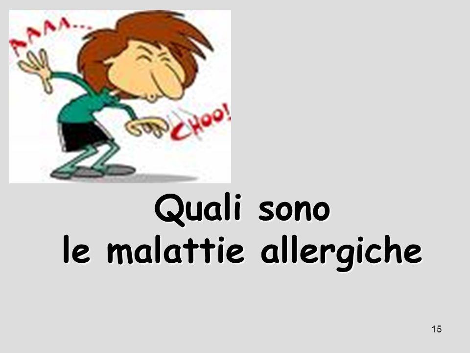 Quali sono le malattie allergiche