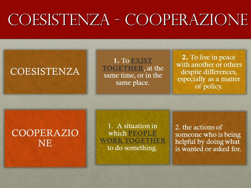 CoESISTENZA - cooperaZIONE
